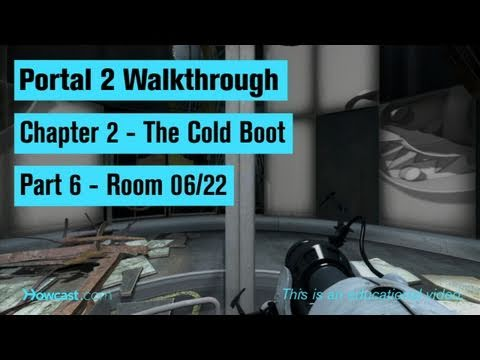 Portal 2 Walkthrough / Chapter 2 - Part 6: Room 06/22