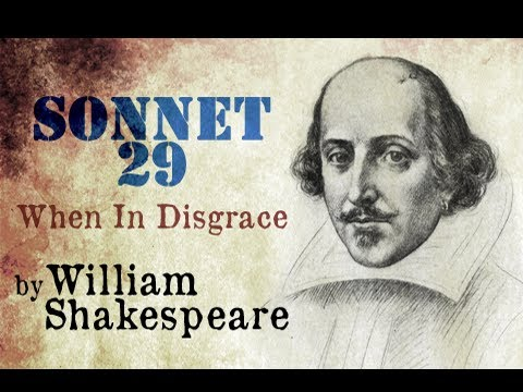 Sonnet 29 : When In Disgrace by William Shakespeare - Poetry Reading
