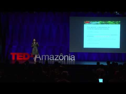 TEDxAmazonia - Larissa Oliveira wants to exploit to preserve - Nov.2010
