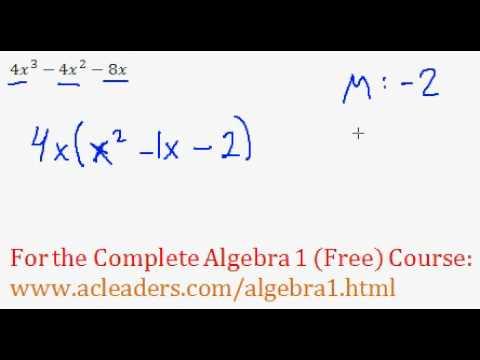 (Algebra 1) Polynomials - Factoring Polynomials Completely - Question #1