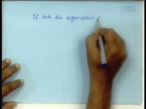Lecture - 22 Vector Field Around Equilibrium Points-I