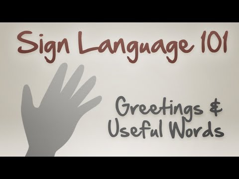 Sign Language 101: Greetings and Useful Words