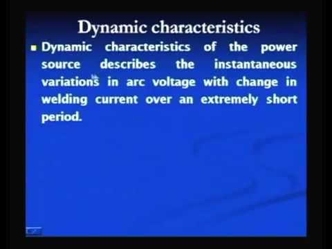 Mod-3 Lec-5 Arc Welding Power Source Part-2