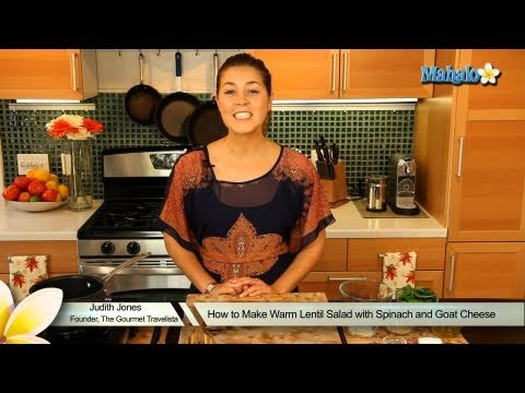 How to Make Warm Lentil Salad with Spinach and Goat Cheese