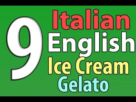 English/Italian Lessons: 9 Ice Cream/Gelato