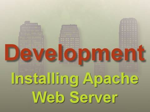 Development: Installing Apache Web Server