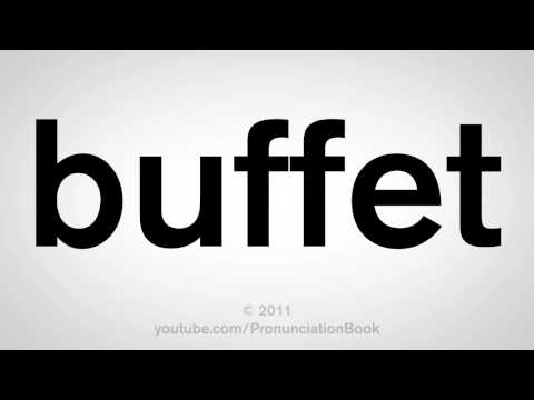 How To Pronounce Buffet