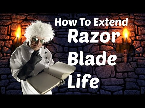 How To Extend Razor Blade Life