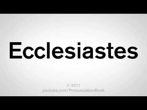 How To Pronounce Ecclesiastes