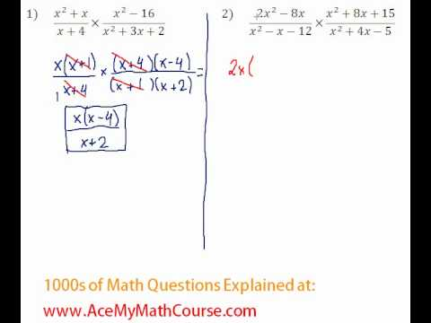 Rationals - Multiplying & Dividing Rational Expressions #1-2