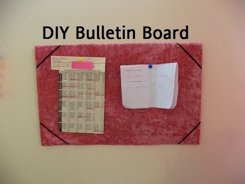 ♥ DIY Bulletin Board (Very Inexpensive) ♥ ( • ◡ • )
