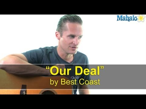 "How to Play ""Our Deal"" by Best Coast on Guitar"