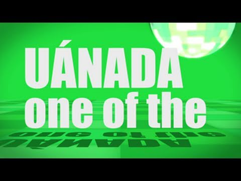 Pronunciation - #26 - One of the (UÁNADA)
