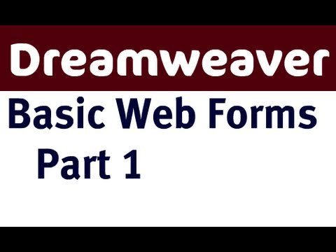 Basic Web Forms in Dreamweaver - Part 1