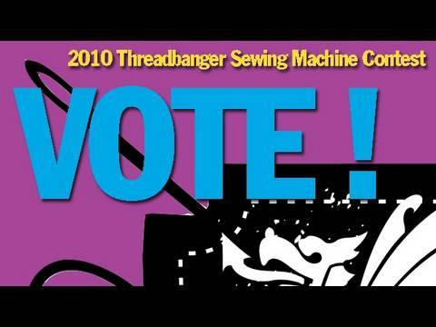 VOTE for Your Favorite! 2010 Threadbanger Sewing ...