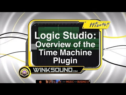 Logic Pro: Overview of the Time Machine Plugin | WinksSound