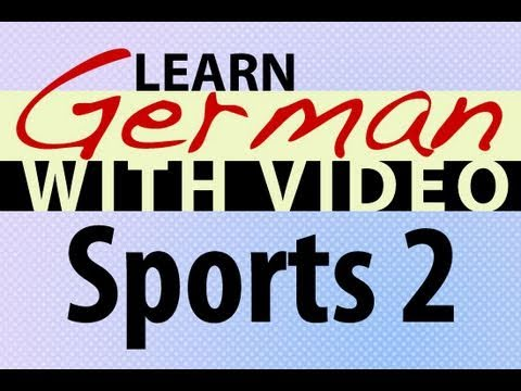 Learn German with Video - Sports 2