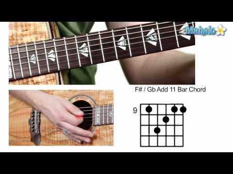 How to Play F Sharp : G Flat Add 11 Bar Chord on Guitar