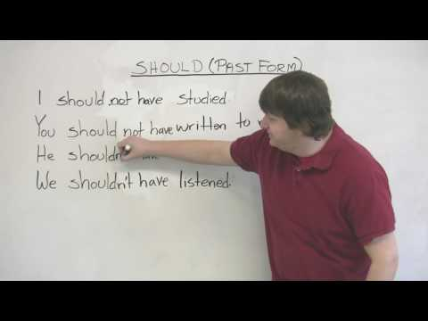 "English Grammar - Past tense of 'should' - ""I should have"", ""You shouldn't have"", etc."