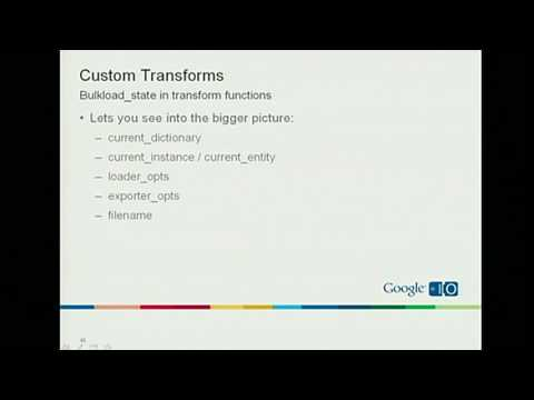 Google I/O 2010 - Data migration in App Engine