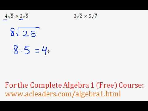 (Algebra 1) Radicals - Multiplying & Simplifying #1