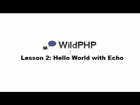 WildPHP - Lesson 2 - Hello World with Echo
