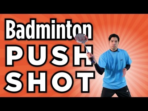 Push Shot | How to Play Badminton