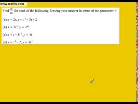 Parametric Differentiation Part 1 (differentiating a parametic equation core 4)