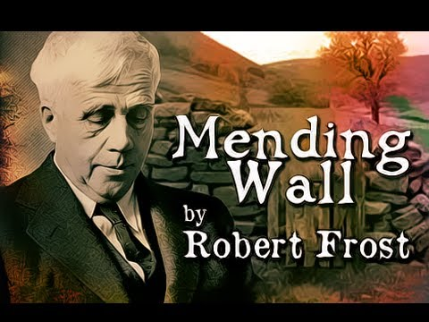 Mending Wall by Robert Frost - Poetry Reading