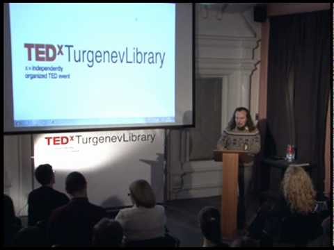 TEDxTurgenevLibrary - Ivan Zasursky - Socialized Electronic Libraries / Bank of Knowledge