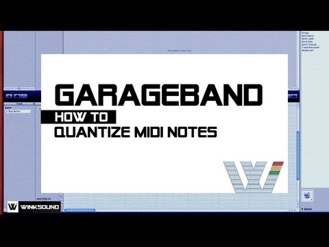 Garageband: How To Quantize MIDI Notes | WinkSound