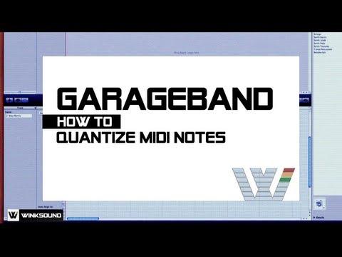 Garageband: How To Quantize MIDI Notes | WinkSound