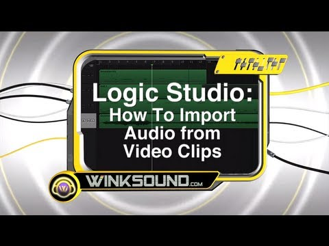 Logic Pro: How To Import Audio from Video Clips | WinkSound