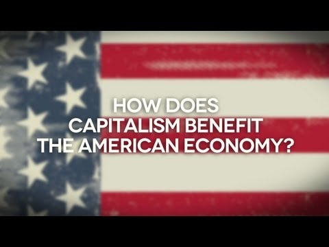How Does Capitalism Benefit the American Economy?