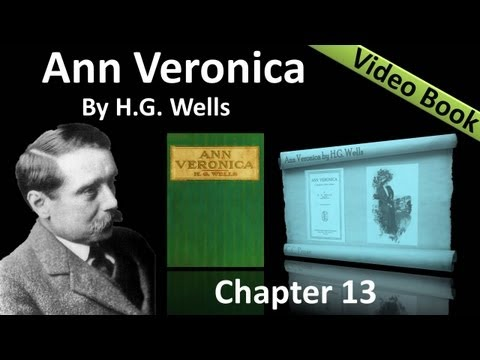 Chapter 13 - Ann Veronica by H. G. Wells