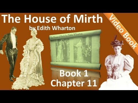 Book 1 - Chapter 11 - The House of Mirth by Edith Wharton
