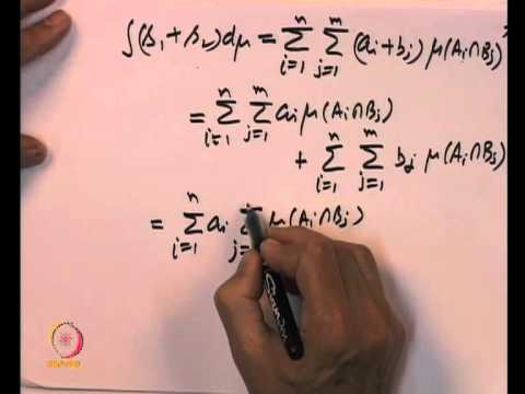 Mod-06 Lec-17 Integral of non negative simple measurable functions