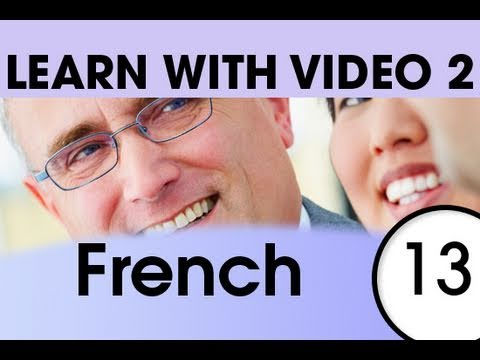 Learn French with Video - Learning Through Opposites 3
