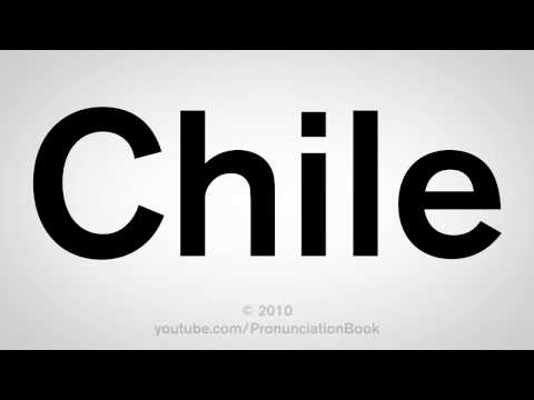 How To Pronounce Chile