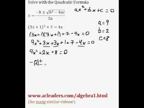 Quadratic Formula - Solving for 'x' in a trinomial expression. EASY!!! (pt. 9)