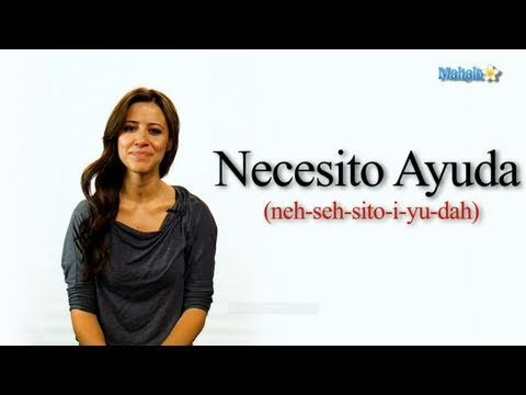 "How to Say ""I Need Help"" in Spanish"