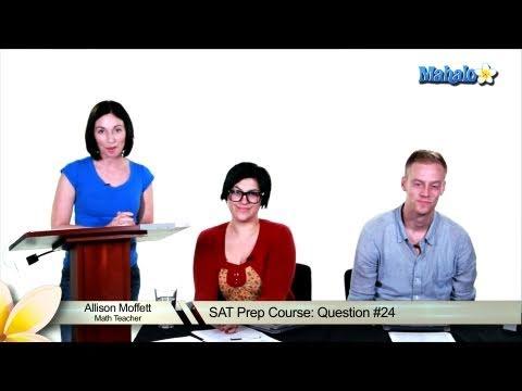 SAT Math Prep Course Question #24