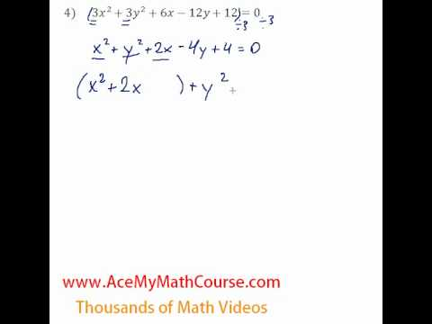 Conics - General to Standard Form #4