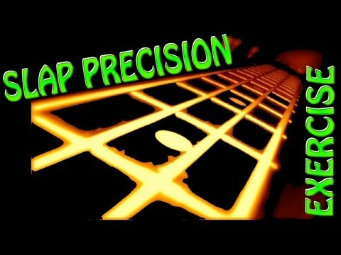 Slap precision exercise #1