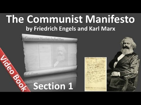 Section 1 - The Communist Manifesto by Friedrich Engels and Karl Marx