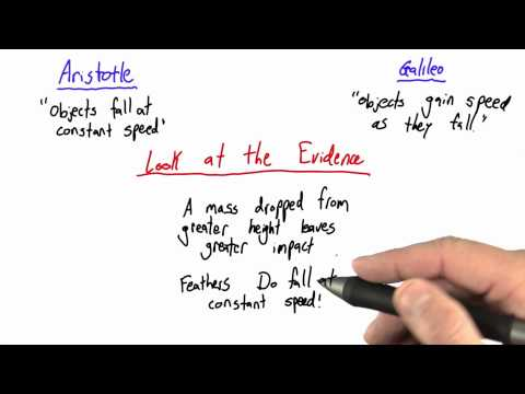 Looking at the Evidence - Intro to Physics - Motion - Udacity