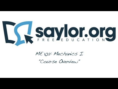 Saylor.org's Mechanics I - Course Overview