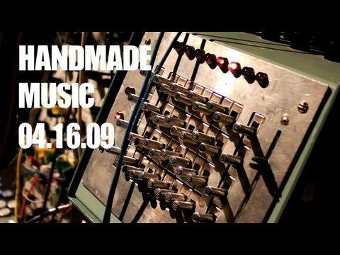 Handmade Music 4-16-09