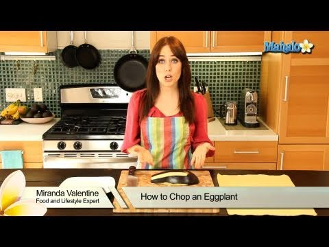 How to Chop an Eggplant