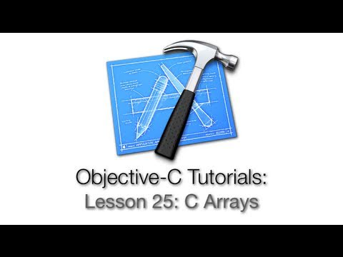 Objective-C Tutorial - Lesson 25: C Arrays